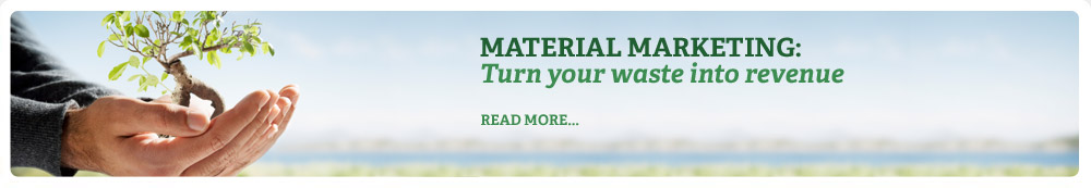Material Marketing: Turn your waste into revenue
